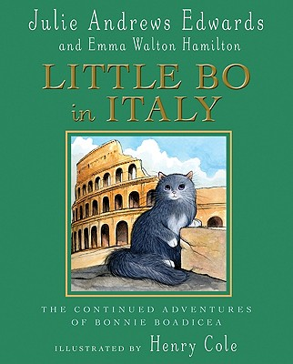 Little Bo in Italy By Edwards, Julie/ Hamilton, Emma Walton/ Cole, Henry (ILT)