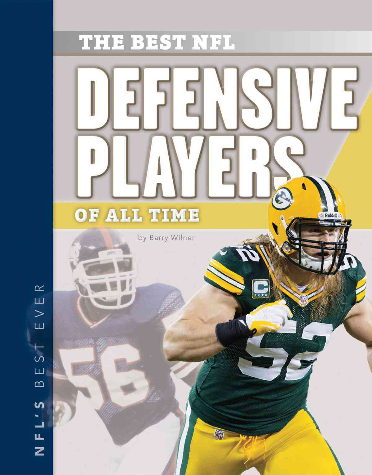 Best NFL Defensive Players of All Time By Wilner, Barry